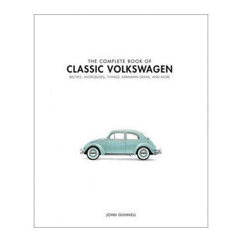 Complete Book of Air-cooled Volkswagens : Beetles, Microbuses, Things, Karmann Ghias, and More - image 1 of 1