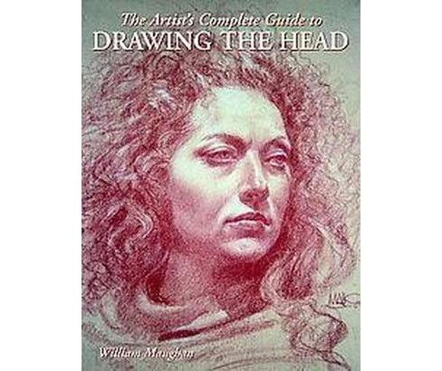 Artist's Complete Guide to Drawing the Head (Paperback) (William L. Maughan) - image 1 of 1