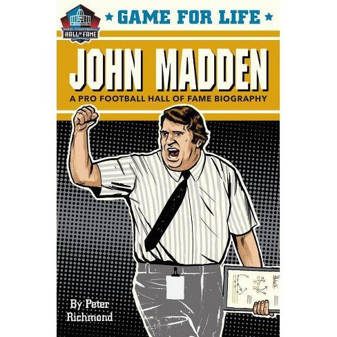 Game for Life: John Madden - by  Peter Richmond (Hardcover) - image 1 of 1
