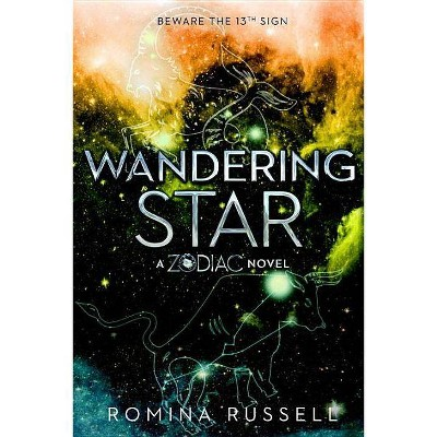 Wandering Star - (Zodiac) by  Romina Russell (Paperback)