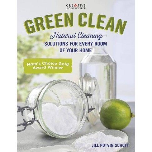 Green Clean - by  Jill Potvin Schoff (Paperback) - image 1 of 1