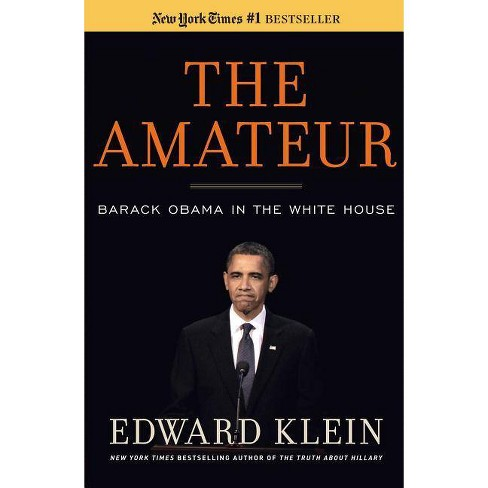 The Amateur - by  Edward Klein (Hardcover) - image 1 of 1