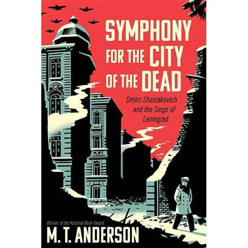 Symphony for the City of the Dead - by  M T Anderson (Paperback) - image 1 of 1