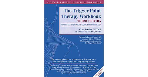 Trigger Point Therapy : Your Self-Treatment Guide for Pain Relief (Workbook) (Paperback) (Clair Davies & - image 1 of 1