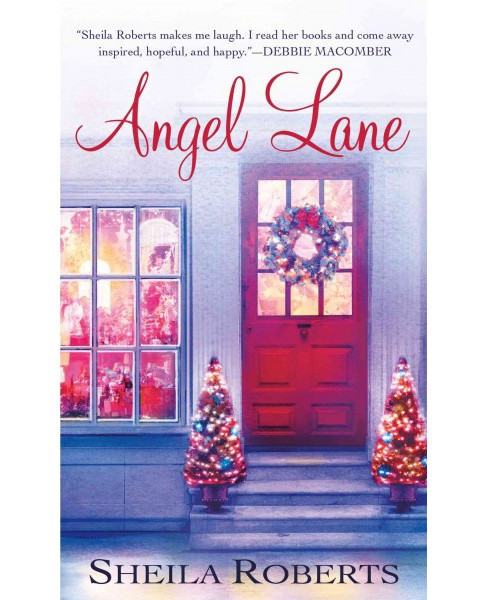 Angel Lane (Reissue) (Paperback) (Sheila Roberts) - image 1 of 1