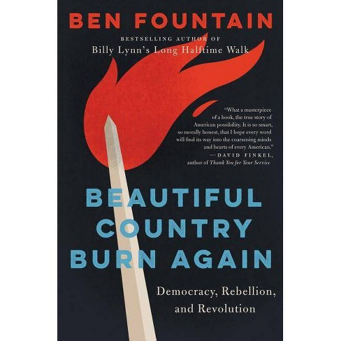 Beautiful Country Burn Again - by  Ben Fountain (Hardcover) - image 1 of 1