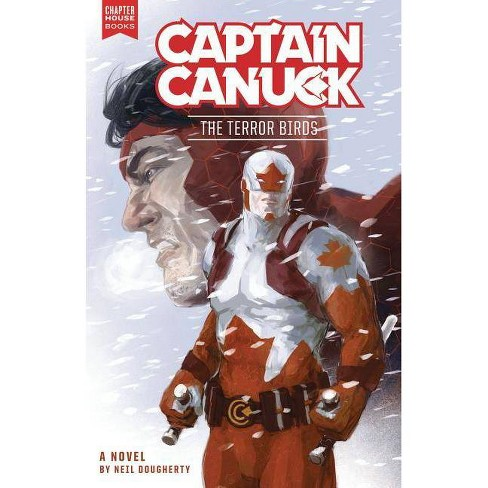 Captain Canuck Terror Birds - by  Neil Dougherty (Paperback) - image 1 of 1