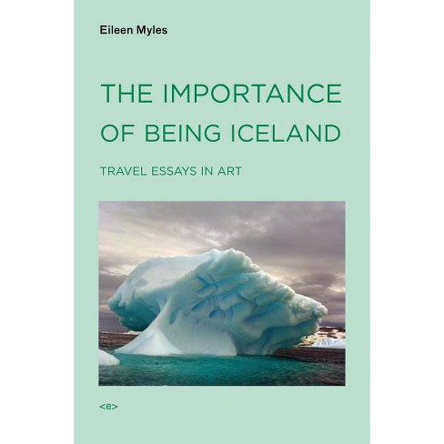 The Importance of Being Iceland - (Semiotext(e) Native Agents) by  Eileen Myles (Paperback) - image 1 of 1