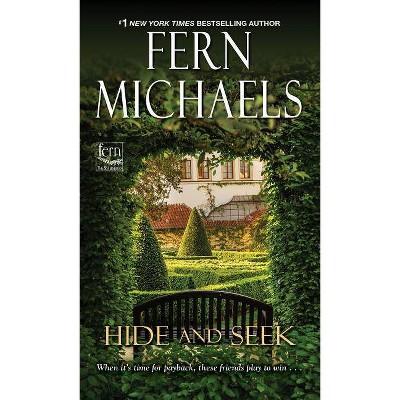 Hide and Seek -  (Sisterhood) by Fern Michaels (Paperback)