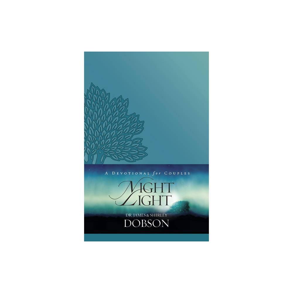 Night Light By James C Dobson Shirley Dobson Paperback