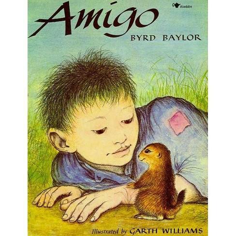 Amigo - by  Byrd Baylor (Paperback) - image 1 of 1