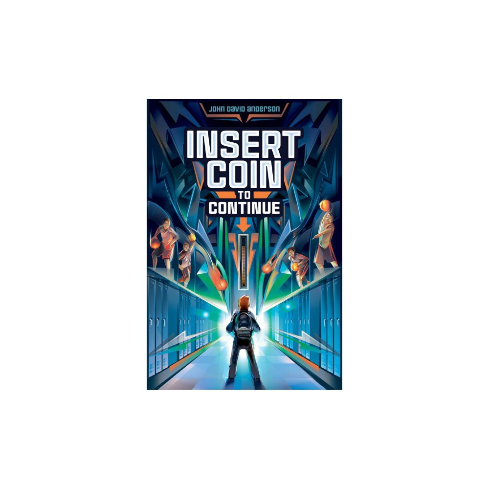 Insert Coin to Continue - Reprint by John David Anderson (Paperback)