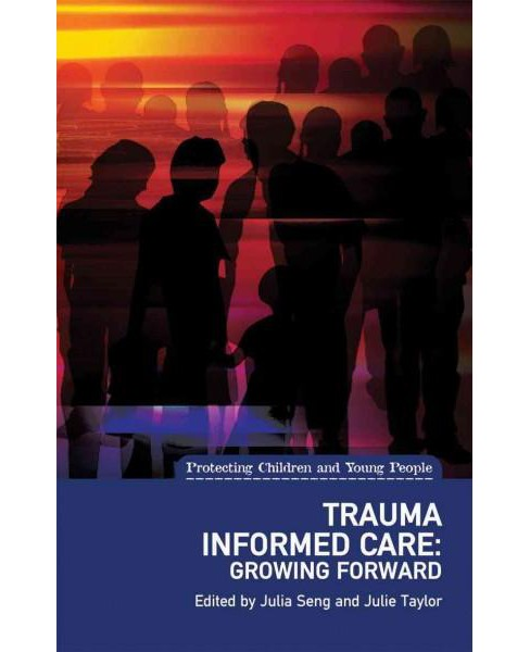 Trauma Informed Care in the Perinatal Period (Paperback) - image 1 of 1