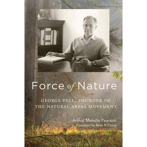 Force of Nature - by  Arthur Melville Pearson (Paperback) - image 1 of 1