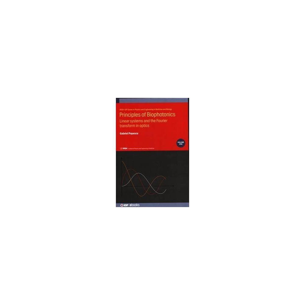 Principles of Biophotonics - (Iph001) by Gabriel Popescu (Hardcover)