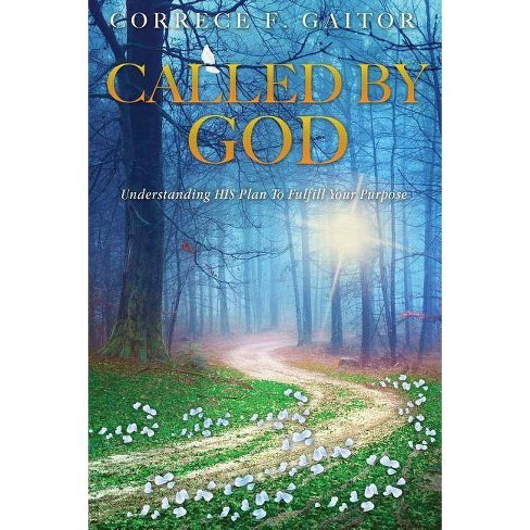 Called by God - by  Correce F Gaitor (Paperback) - image 1 of 1