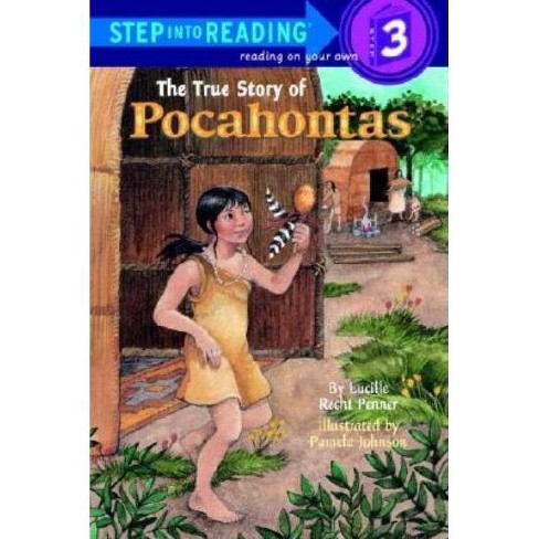 The True Story of Pocahontas - (Step Into Reading) by  Lucille Recht Penner (Paperback) - image 1 of 1