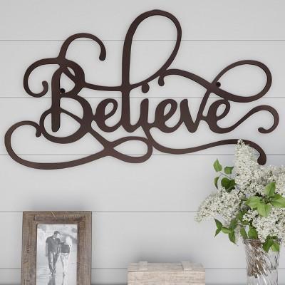 Believe Decorative Wall  Metal Cutout Sign Dark Chocolate - Lavish Home
