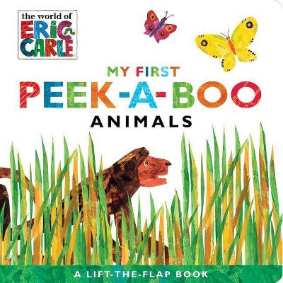 My First Peek-A-Boo Animals - (World of Eric Carle)by Eric Carle (Board_book)
