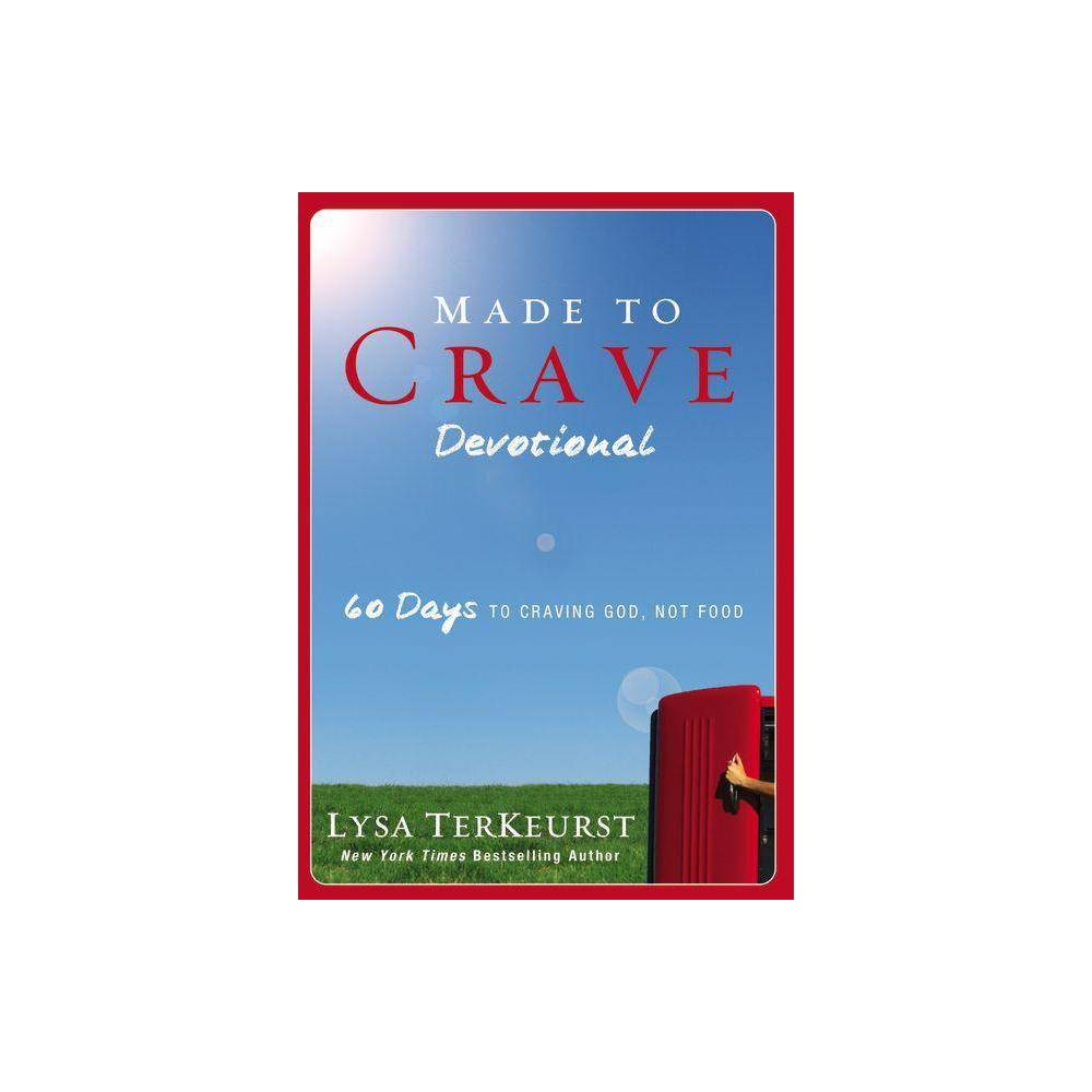 Made To Crave Devotional By Lysa Terkeurst Paperback