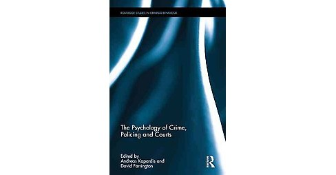 Psychology of Crime, Policing and Courts (Hardcover) - image 1 of 1