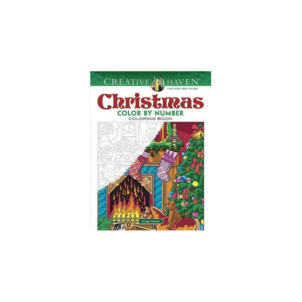 Creative Haven Christmas Color by Number - by George Toufexis (Paperback)