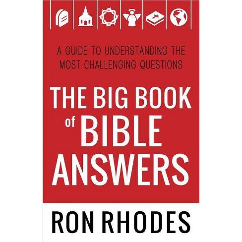 The Big Book of Bible Answers - by  Ron Rhodes (Paperback) - image 1 of 1