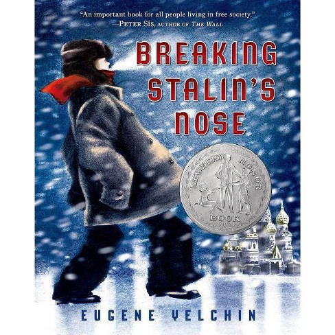 Breaking Stalin's Nose - by  Eugene Yelchin (Paperback) - image 1 of 1