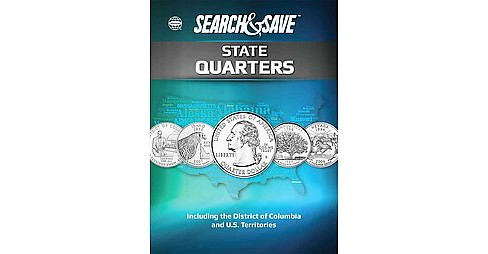 Whitman Search & Save State Quarters : Including the District of Columbia and U.S. Territories 1999 to - image 1 of 1
