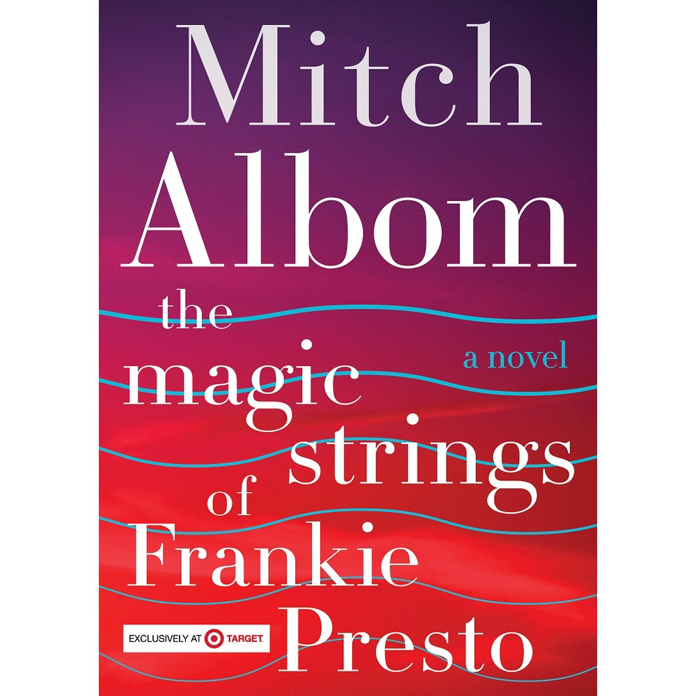 The Magic Strings of Frankie Presto (Exclusive Content) (Mitch Albom)
