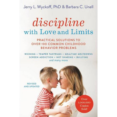 Discipline with Love and Limits - by  Barbara C Unell & Jerry Wyckoff (Paperback) - image 1 of 1