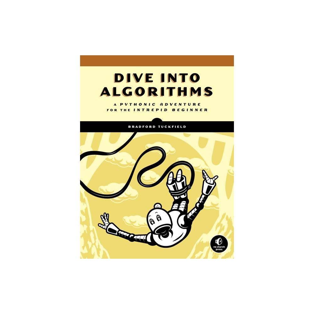 Dive Into Algorithms By Bradford Tuckfield Paperback