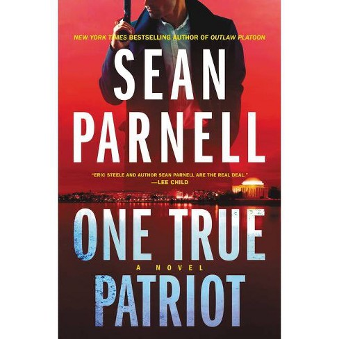 One True Patriot - by Sean Parnell (Hardcover) - image 1 of 1