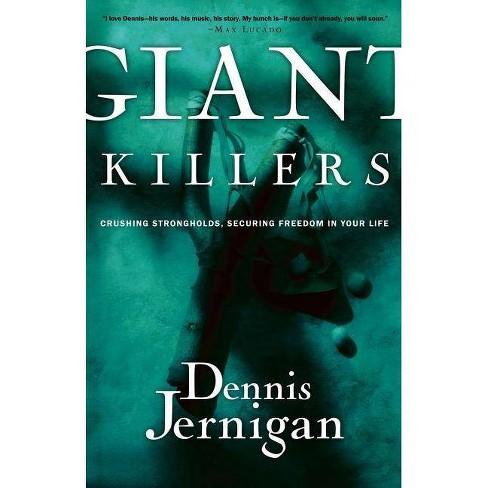 Giant Killers - by  Dennis Jernigan & Jernigan (Paperback) - image 1 of 1