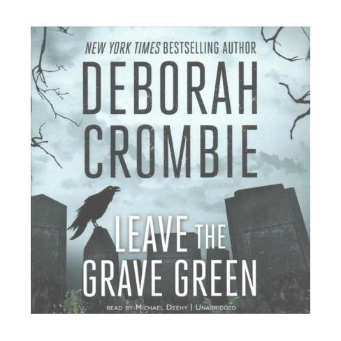 Leave The Grave Green Unabridged Cdspoken Word Deborah Crombie