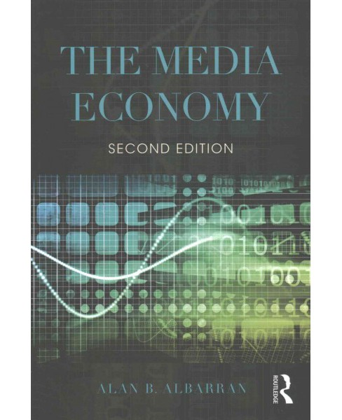 The Media Economy ( Media Management and Economics Series) (Revised) (Paperback) - image 1 of 1