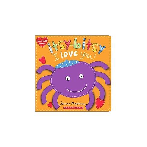 Itsy-Bitsy I Love You! (Heart-Felt Books) - by  Sandra Magsamen (Board_book) - image 1 of 1