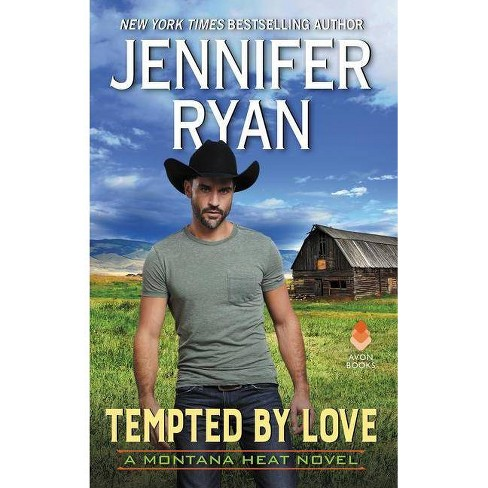 Tempted by Love - (Montana Heat) by  Jennifer Ryan (Hardcover) - image 1 of 1