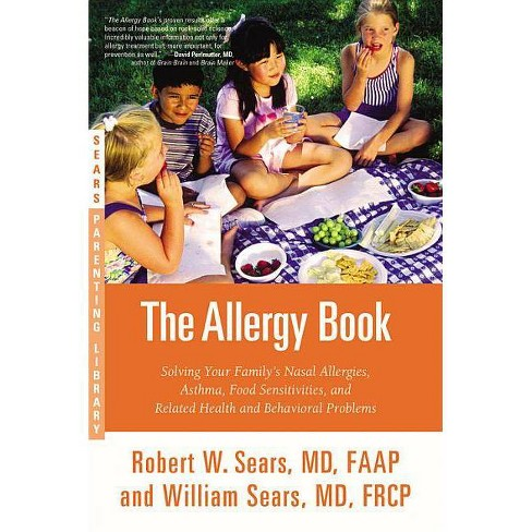 The Allergy Book - by  Robert W Sears & William Sears (Paperback) - image 1 of 1