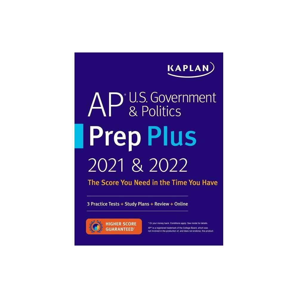 Ap U S Government Politics Prep Plus 2021 2022 Kaplan Test Prep Paperback