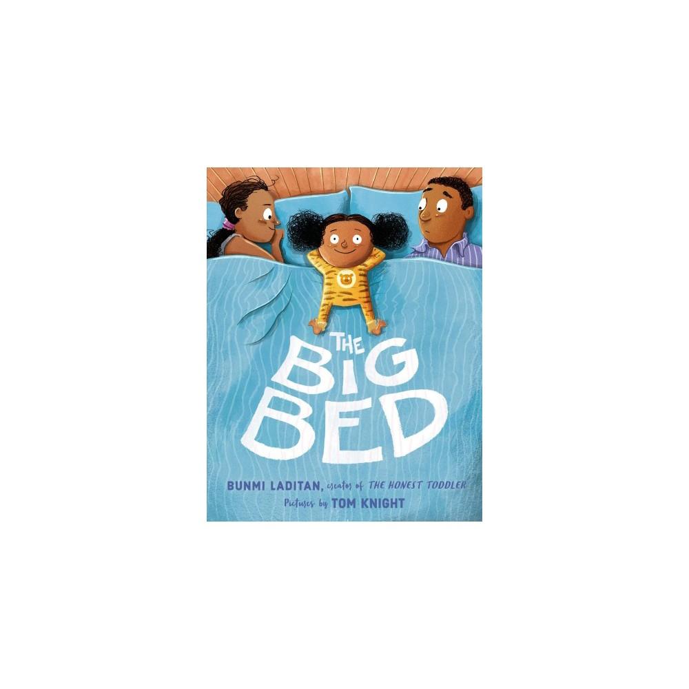 Big Bed - by Bunmi Laditan (School And Library)
