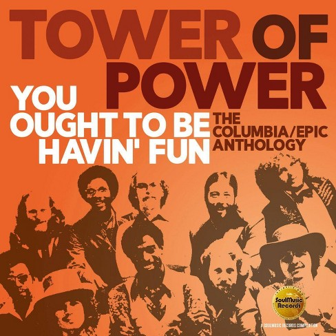 Tower Of Power - You Ought to Be Havin' Fun: The Columbia/Epic Anthology (CD) - image 1 of 1