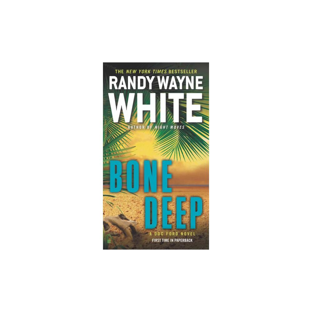 Bone Deep Doc Ford Novel By Randy Wayne White Paperback