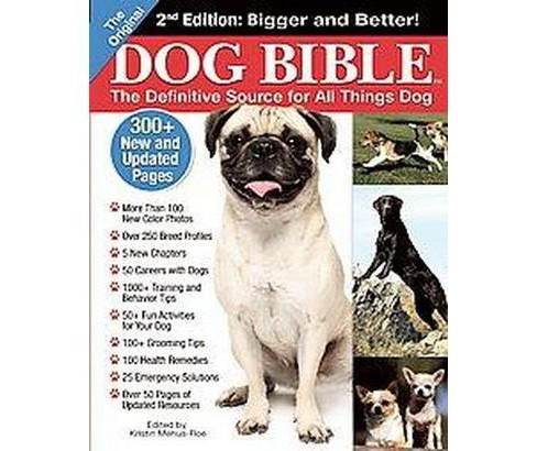 Original Dog Bible : The Definitive Source for All Things Dog (Paperback) - image 1 of 1