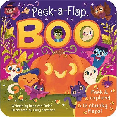 Peek-a-flap Boo (Board Book) (Rosa Vonfeder)