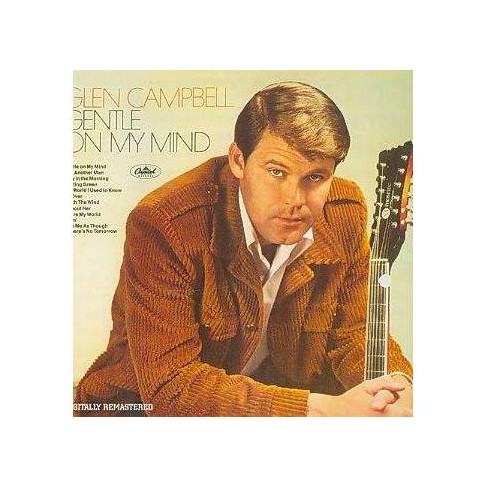 Glen Campbell - Gentle On My Mind (Remaster) (CD) - image 1 of 1