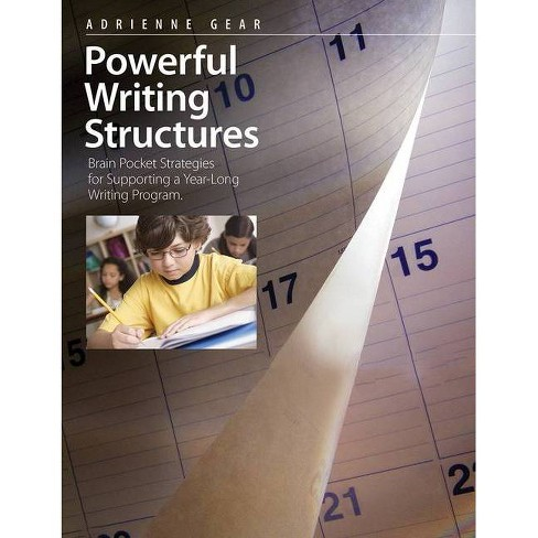 Powerful Writing Structures - by  Adrienne Gear (Paperback) - image 1 of 1