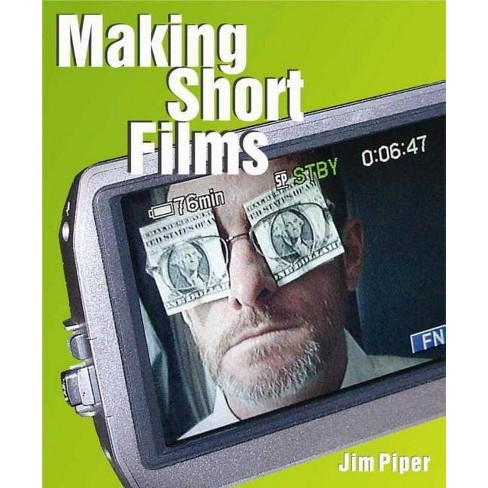 Making Short Films - by  Jim Piper (Mixed media product) - image 1 of 1
