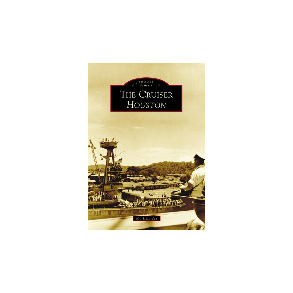 Cruiser Houston (Paperback) (Mark Lardas)