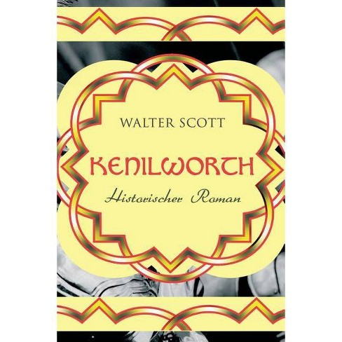 Kenilworth - by  Walter Scott (Paperback) - image 1 of 1